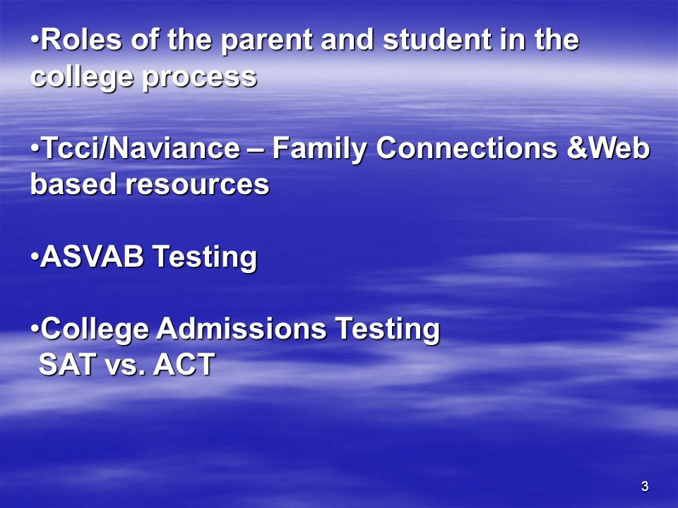 Roles of the parent and student in the college process