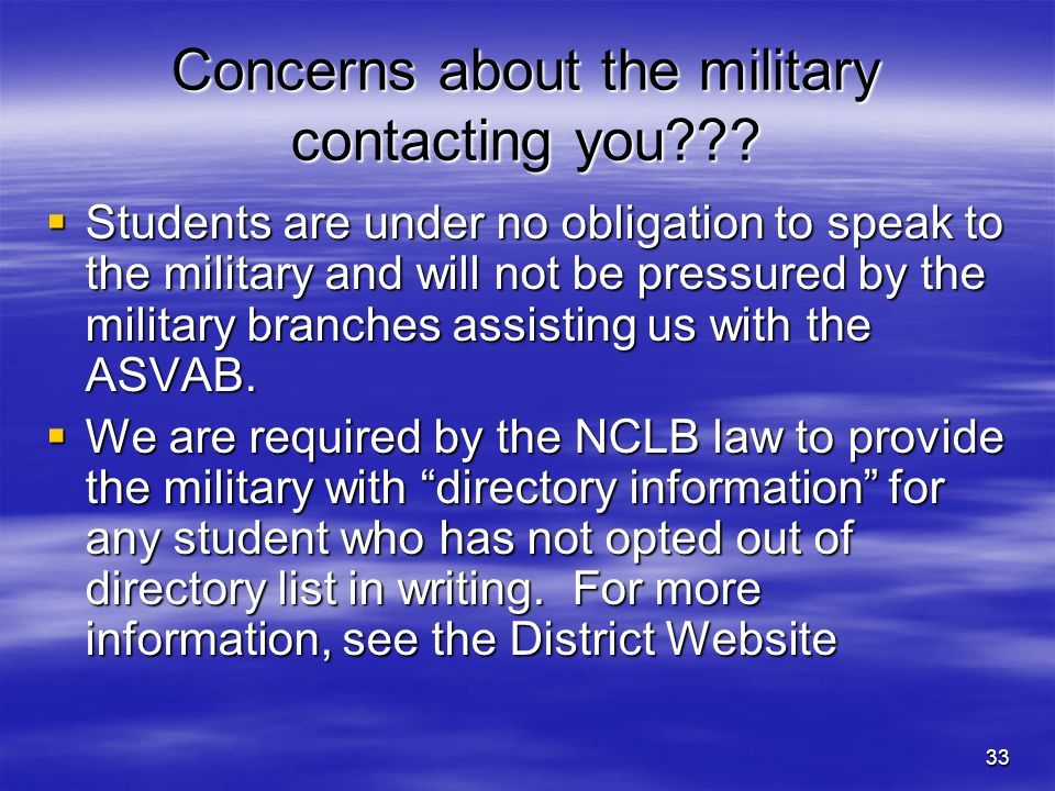 Concerns about the military contacting you
