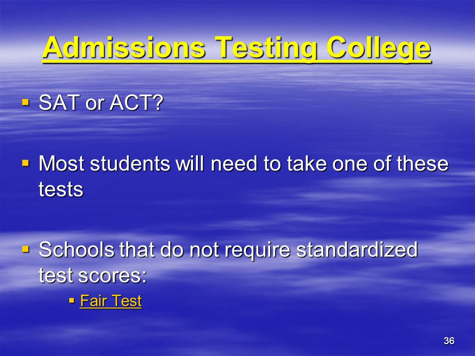 Admissions Testing College