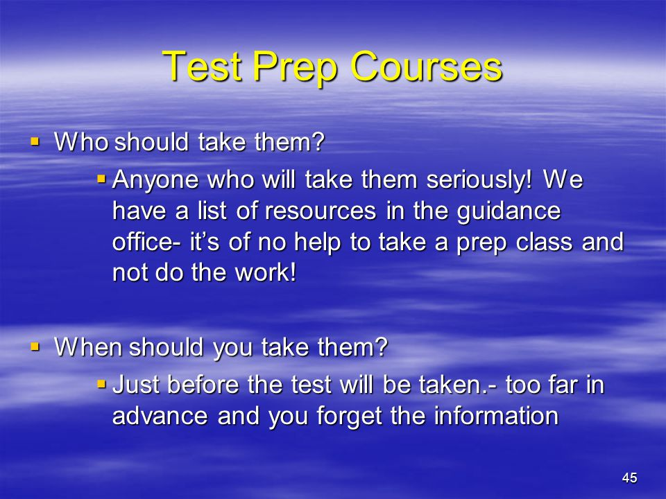 Test Prep Courses Who should take them