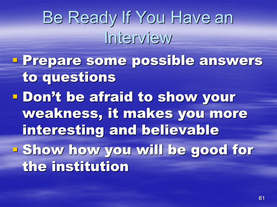 Be Ready If You Have an Interview