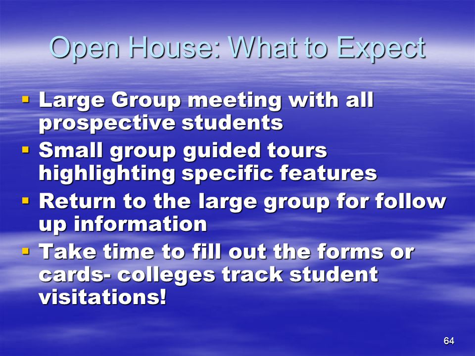 Open House: What to Expect