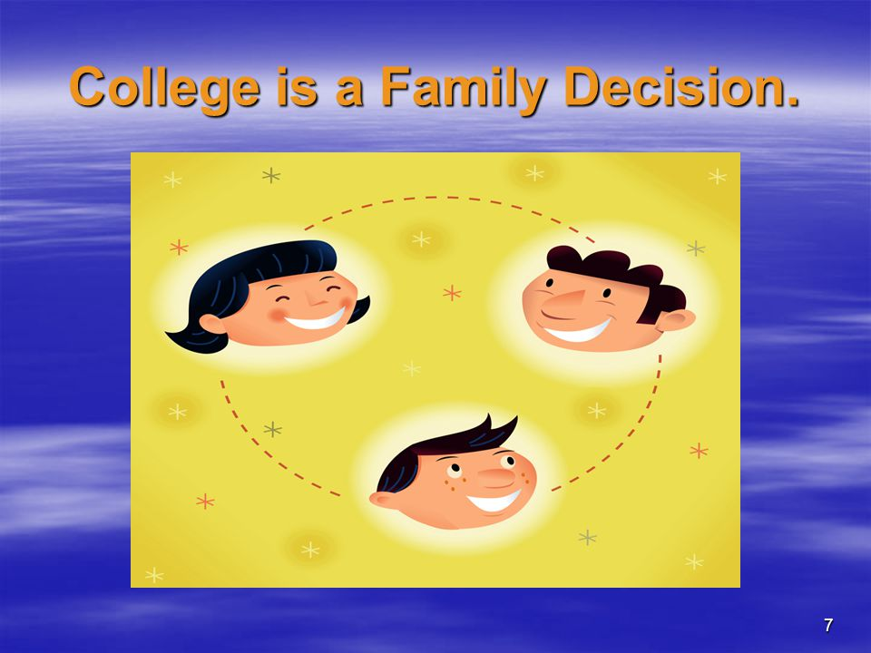 College is a Family Decision.