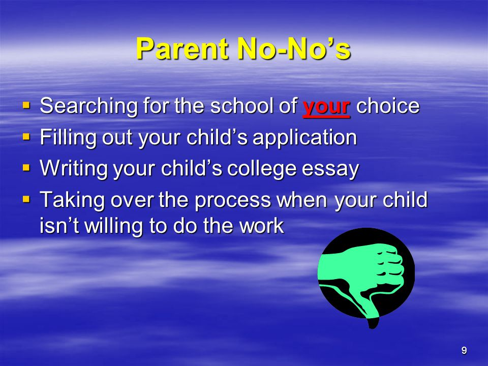 Parent No-No's Searching for the school of your choice