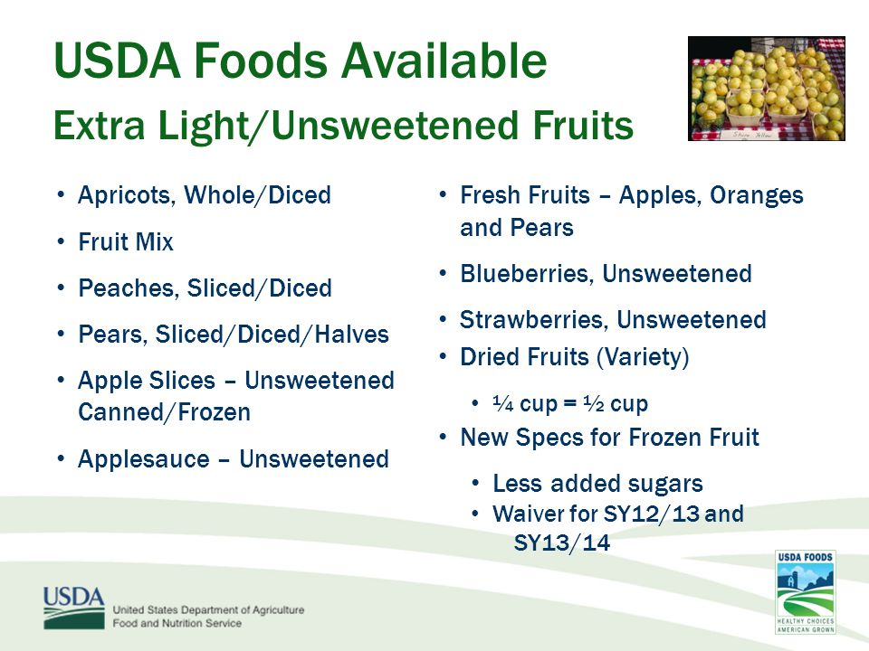 USDA Foods Available Extra Light/Unsweetened Fruits