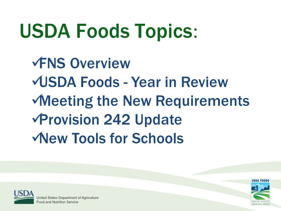 USDA Foods Topics: FNS Overview USDA Foods - Year in Review