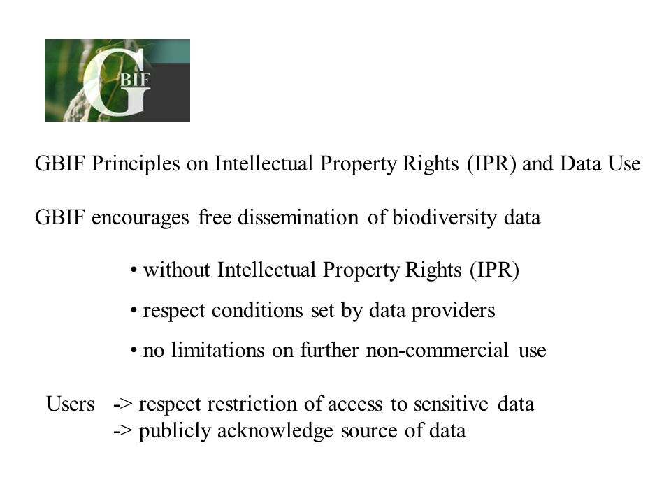 GBIF Principles on Intellectual Property Rights (IPR) and Data Use