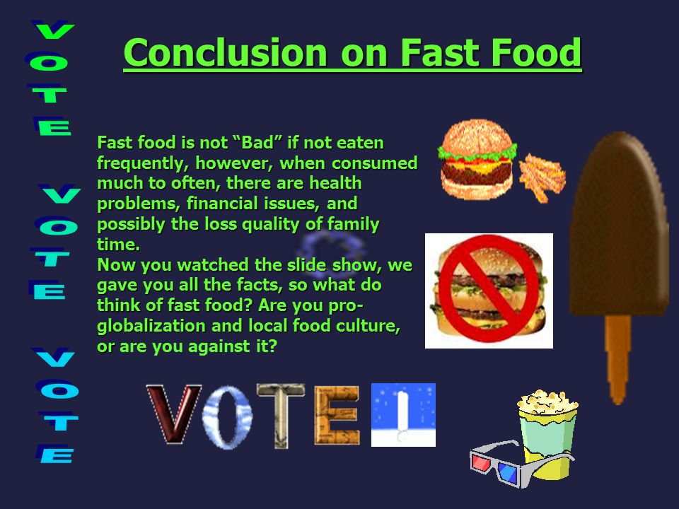 Conclusion on Fast Food
