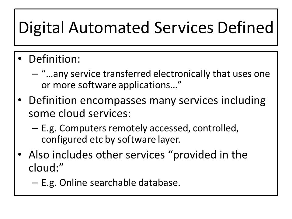 Digital Automated Services Defined
