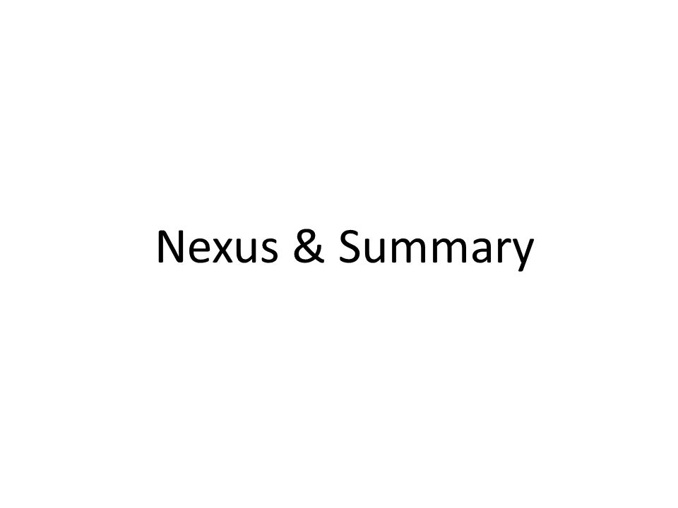 Nexus & Summary