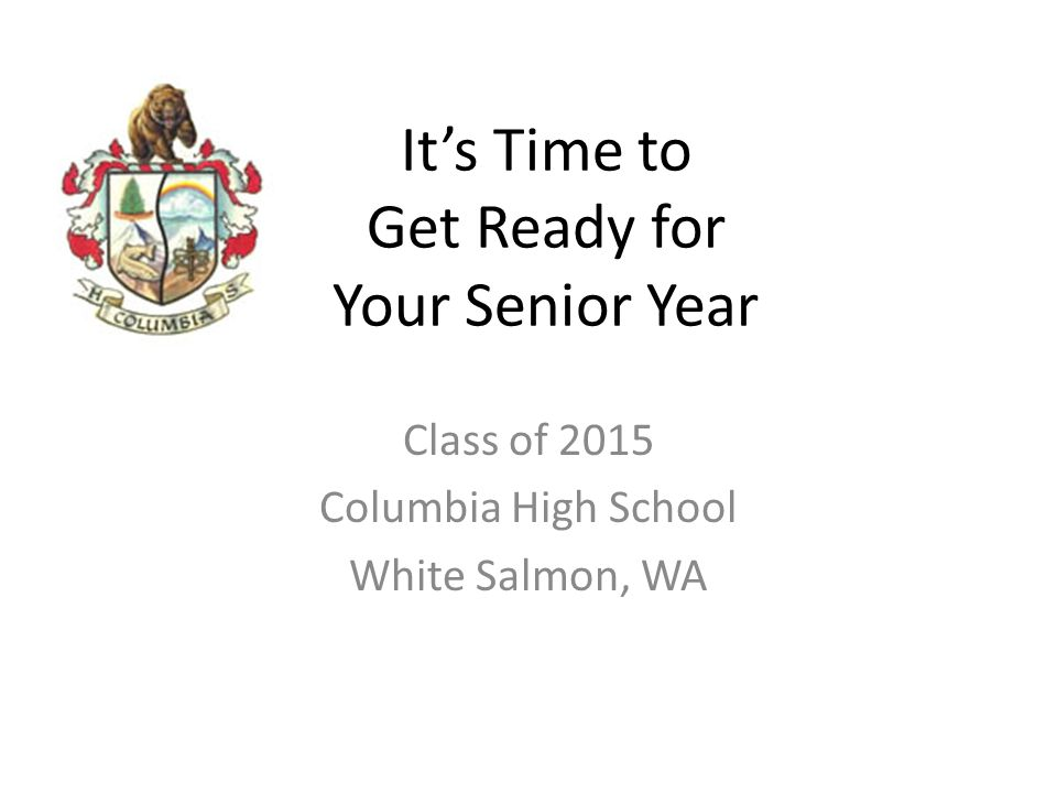 It's Time to Get Ready for Your Senior Year