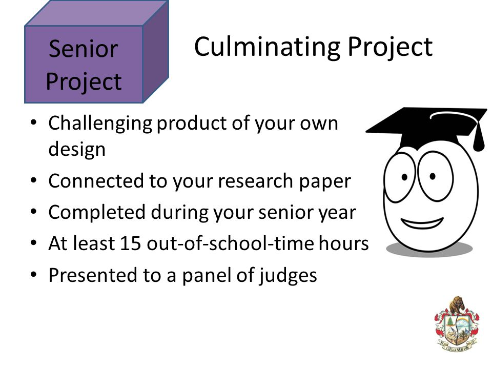 Culminating Project Senior Project