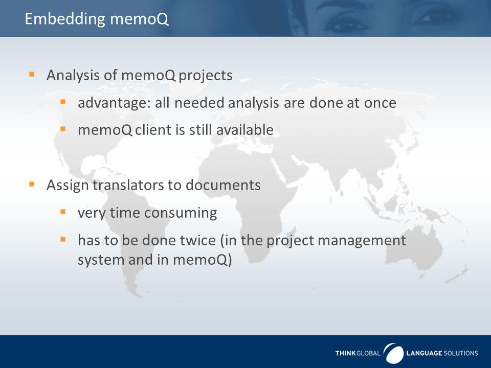 Embedding memoQ Analysis of memoQ projects