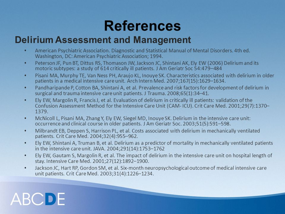 References Delirium Assessment and Management