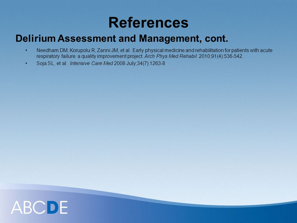 References Delirium Assessment and Management, cont.