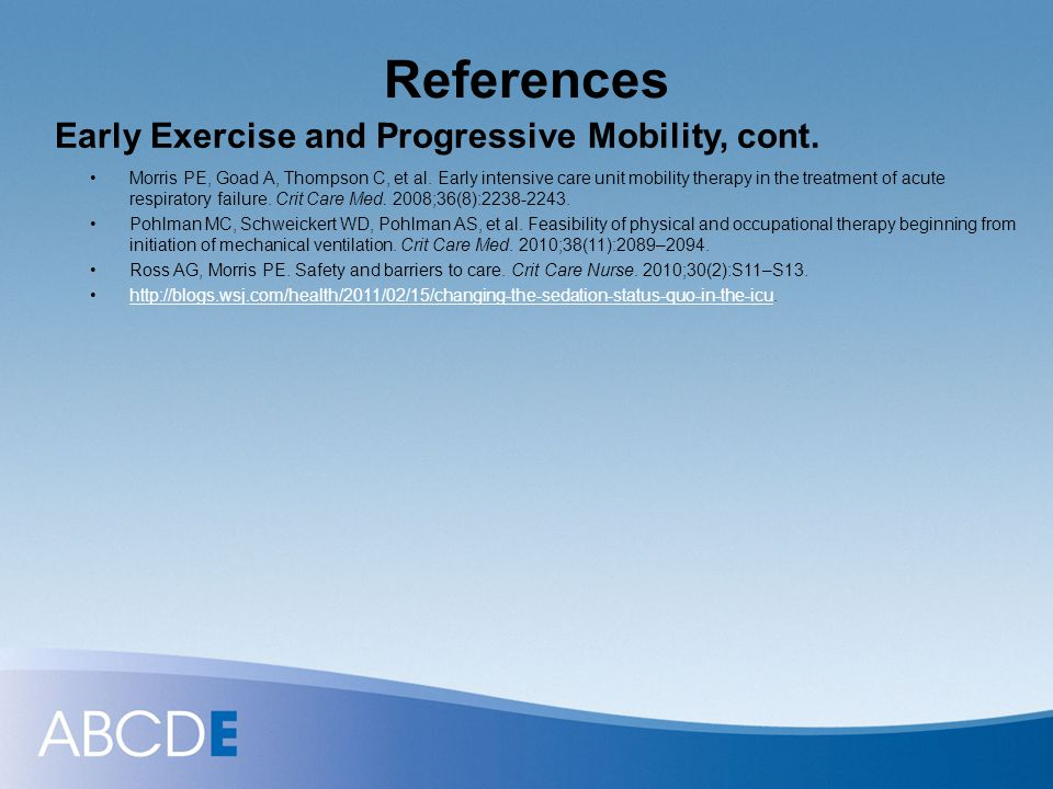 References Early Exercise and Progressive Mobility, cont.