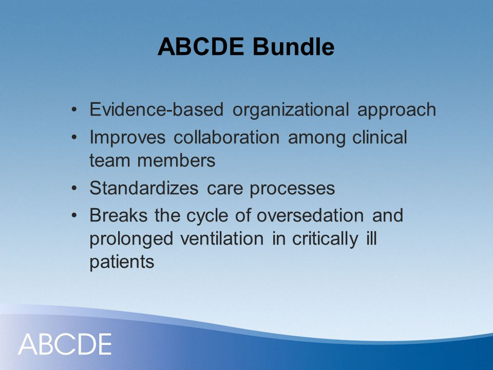 ABCDE Bundle Evidence-based organizational approach