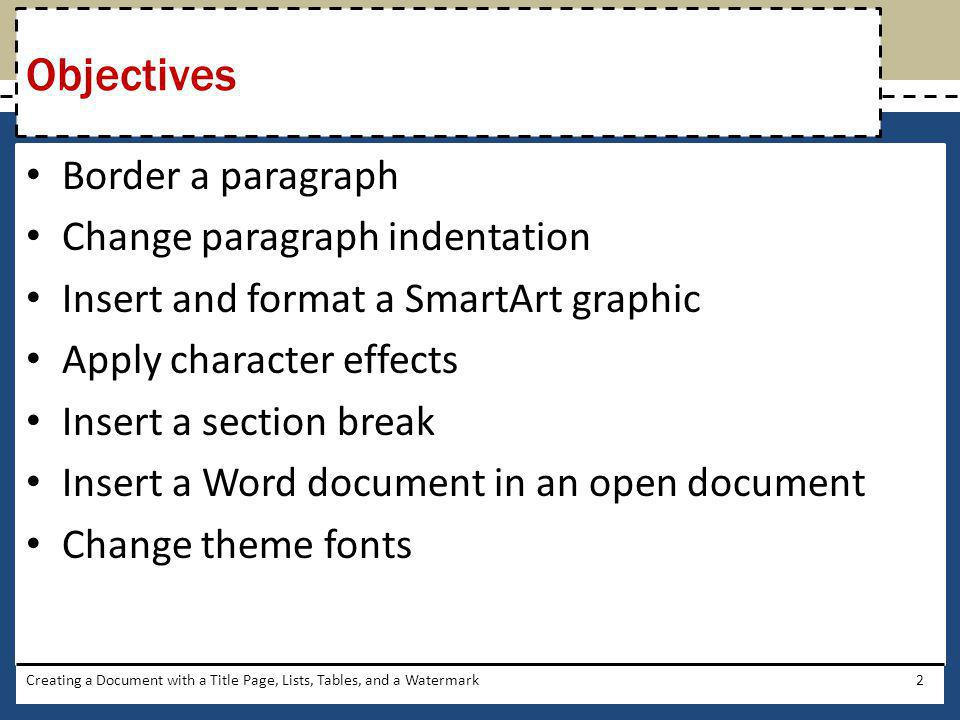 Objectives Border a paragraph Change paragraph indentation