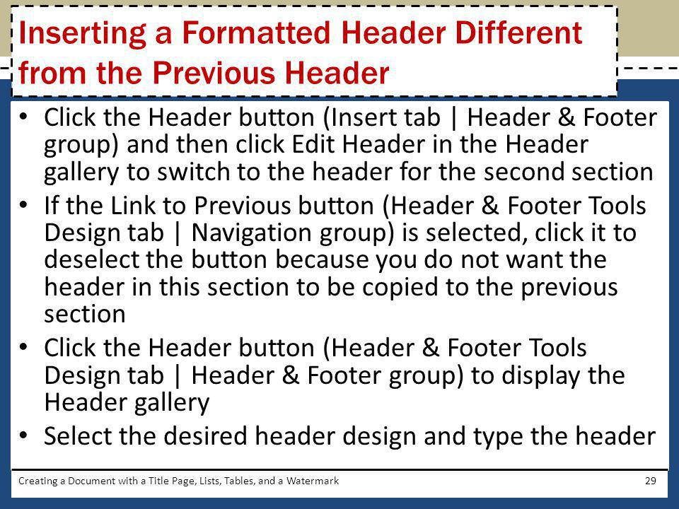 Inserting a Formatted Header Different from the Previous Header