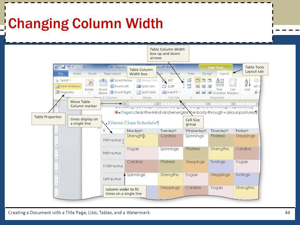 Changing Column Width Creating a Document with a Title Page, Lists, Tables, and a Watermark
