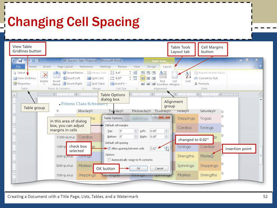 Changing Cell Spacing Creating a Document with a Title Page, Lists, Tables, and a Watermark