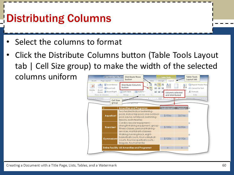 Distributing Columns Select the columns to format