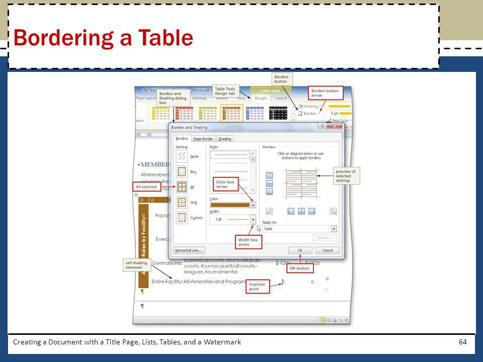 Bordering a Table Creating a Document with a Title Page, Lists, Tables, and a Watermark