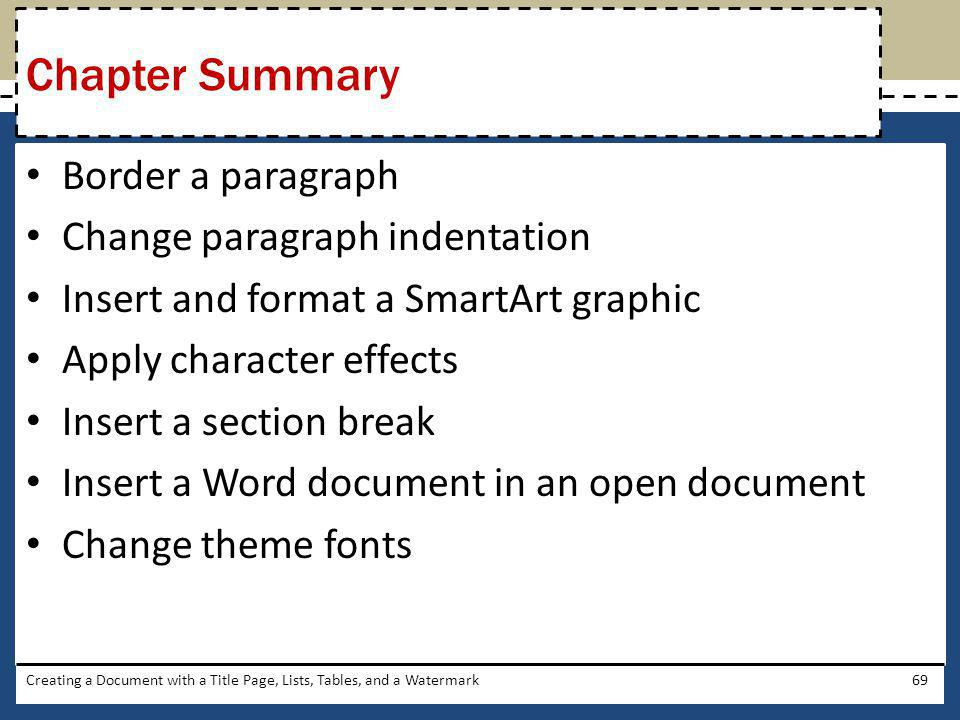 Chapter Summary Border a paragraph Change paragraph indentation
