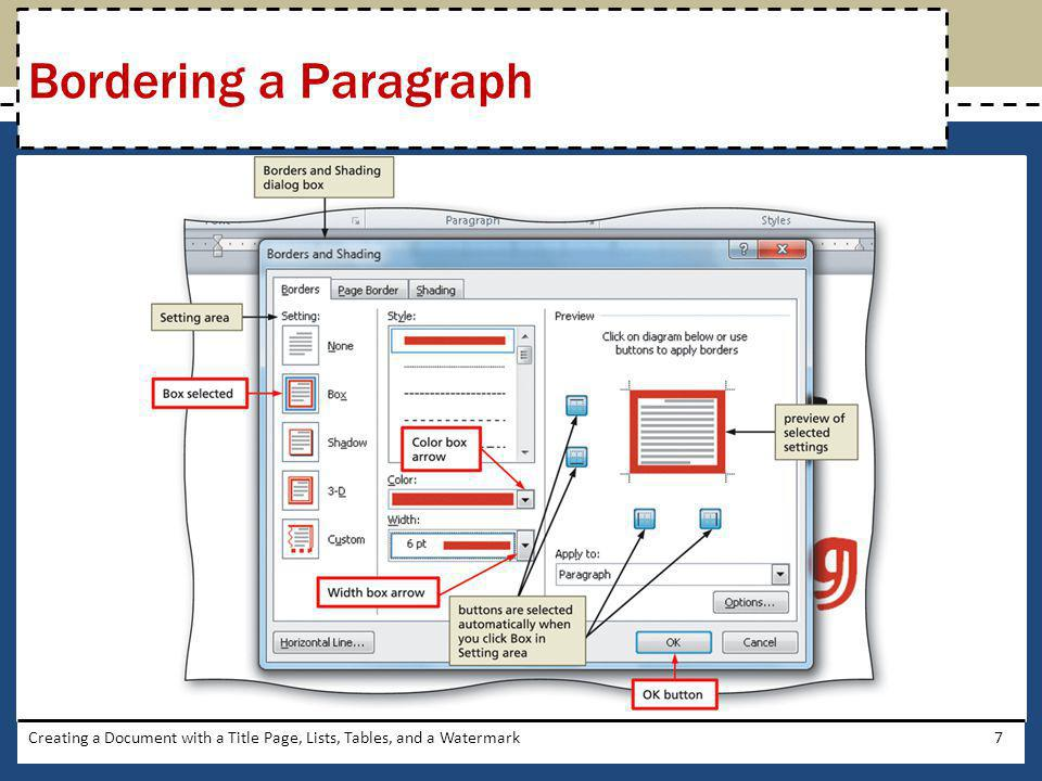 Bordering a Paragraph Creating a Document with a Title Page, Lists, Tables, and a Watermark