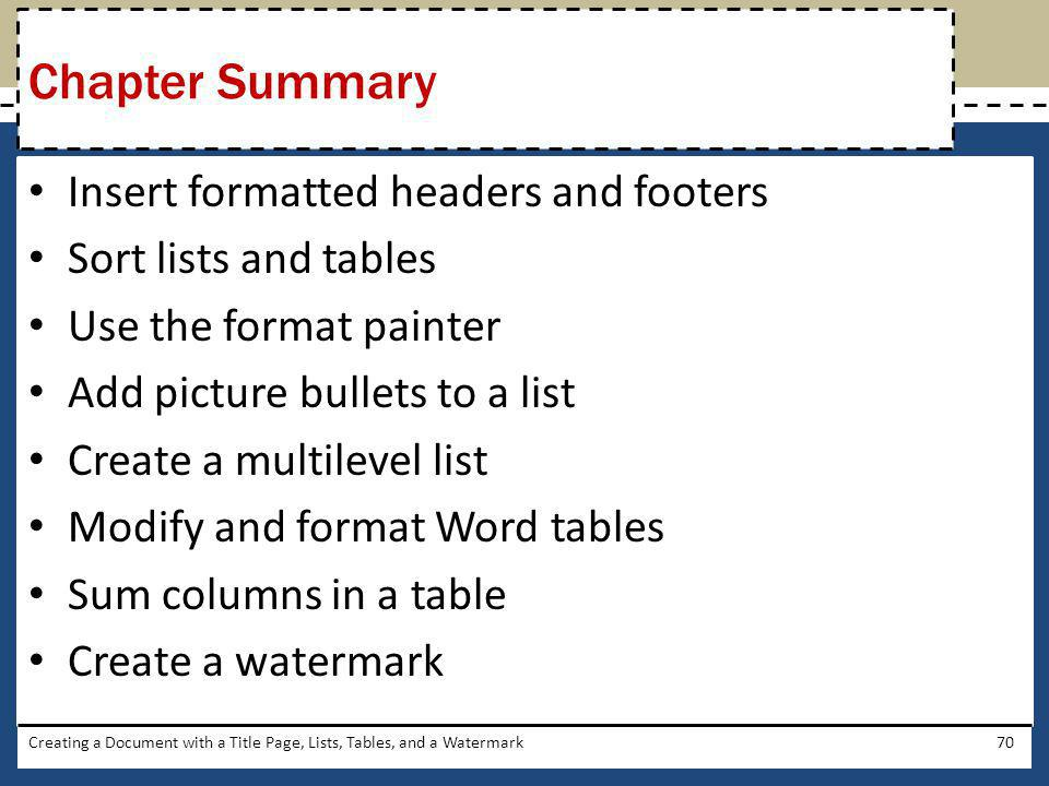 Chapter Summary Insert formatted headers and footers
