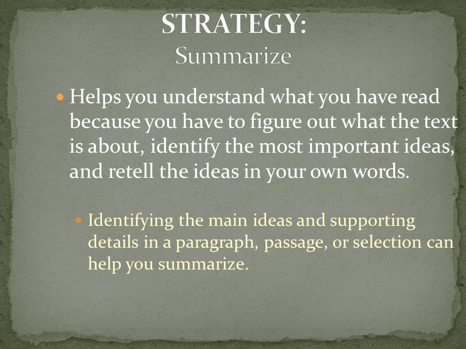 STRATEGY: Summarize