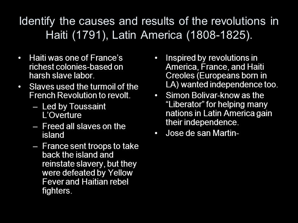 causes of the haitian revolution Since the revolutionaries explicitly proclaimed liberty as their highest ideal, slavery was bound to come into question during the french revolution.