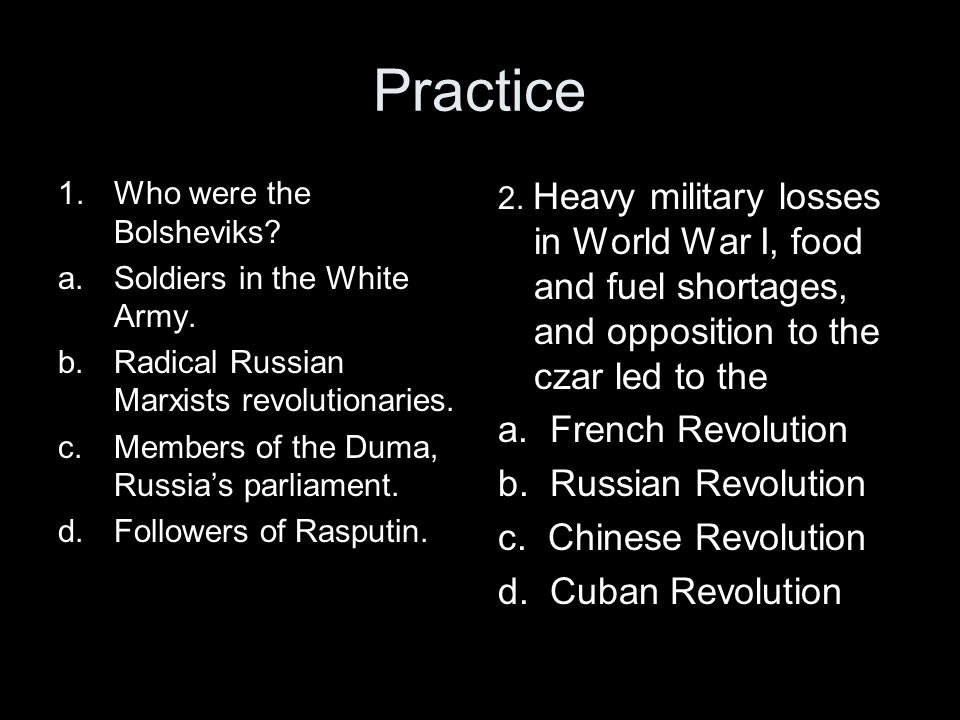 Practice a. French Revolution b. Russian Revolution