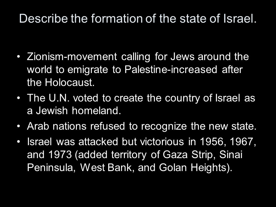 Describe the formation of the state of Israel.
