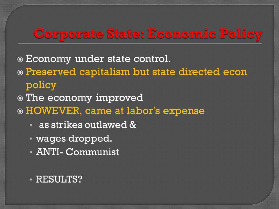 Corporate State: Economic Policy