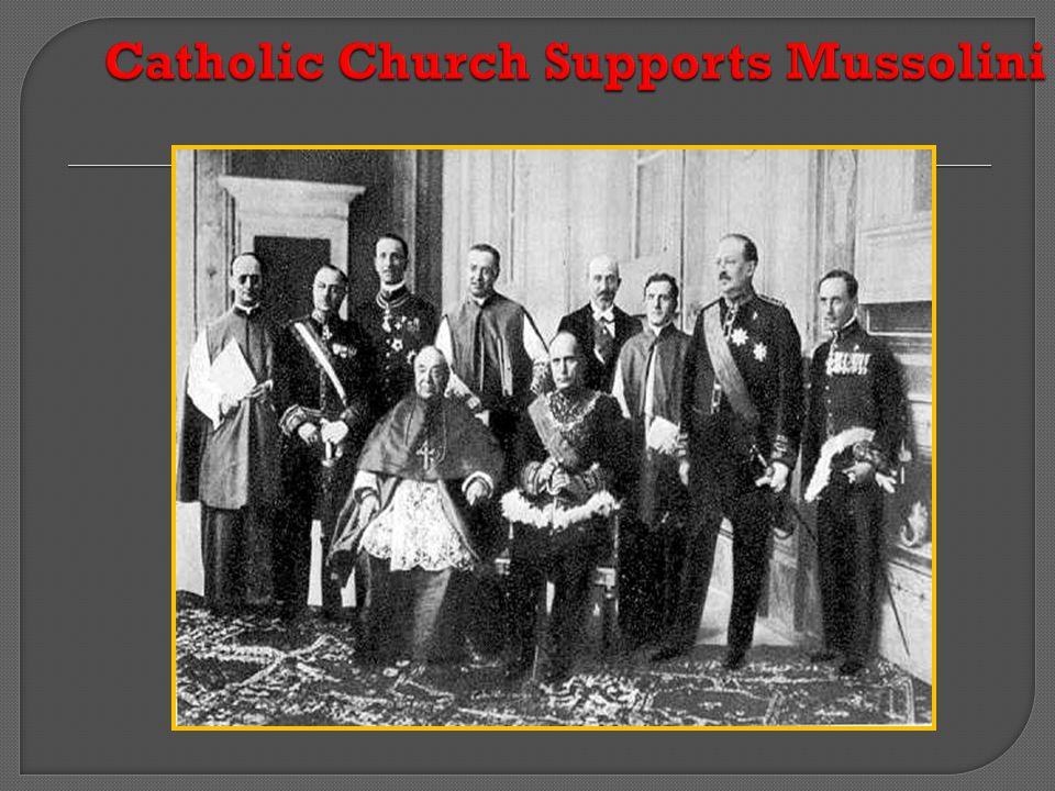 Catholic Church Supports Mussolini