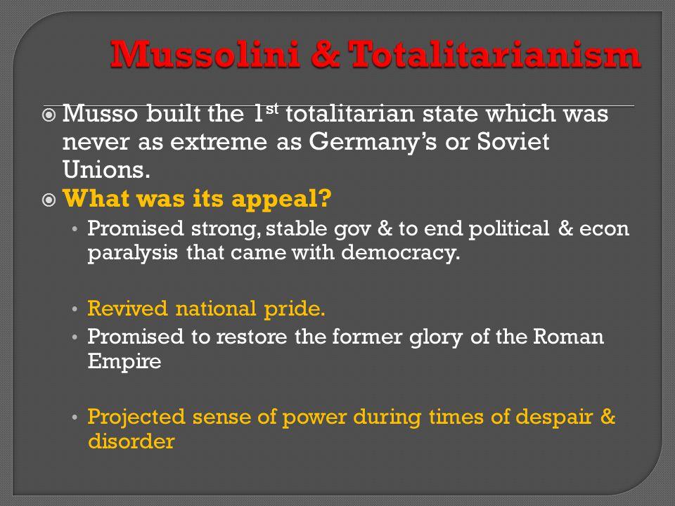 Mussolini & Totalitarianism