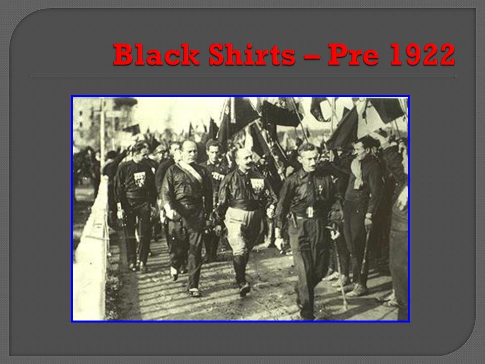 Black Shirts – Pre 1922