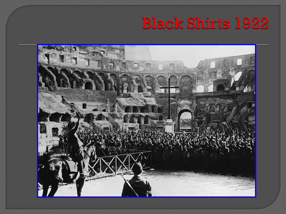 Black Shirts 1922