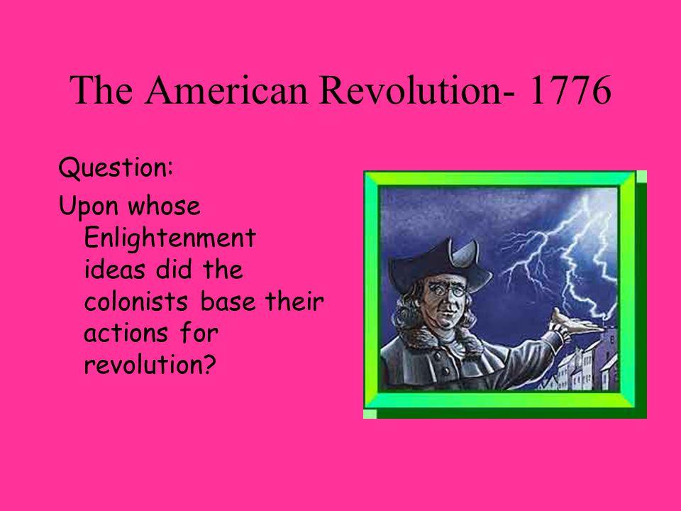 The American Revolution- 1776
