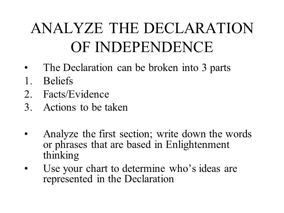 ANALYZE THE DECLARATION OF INDEPENDENCE