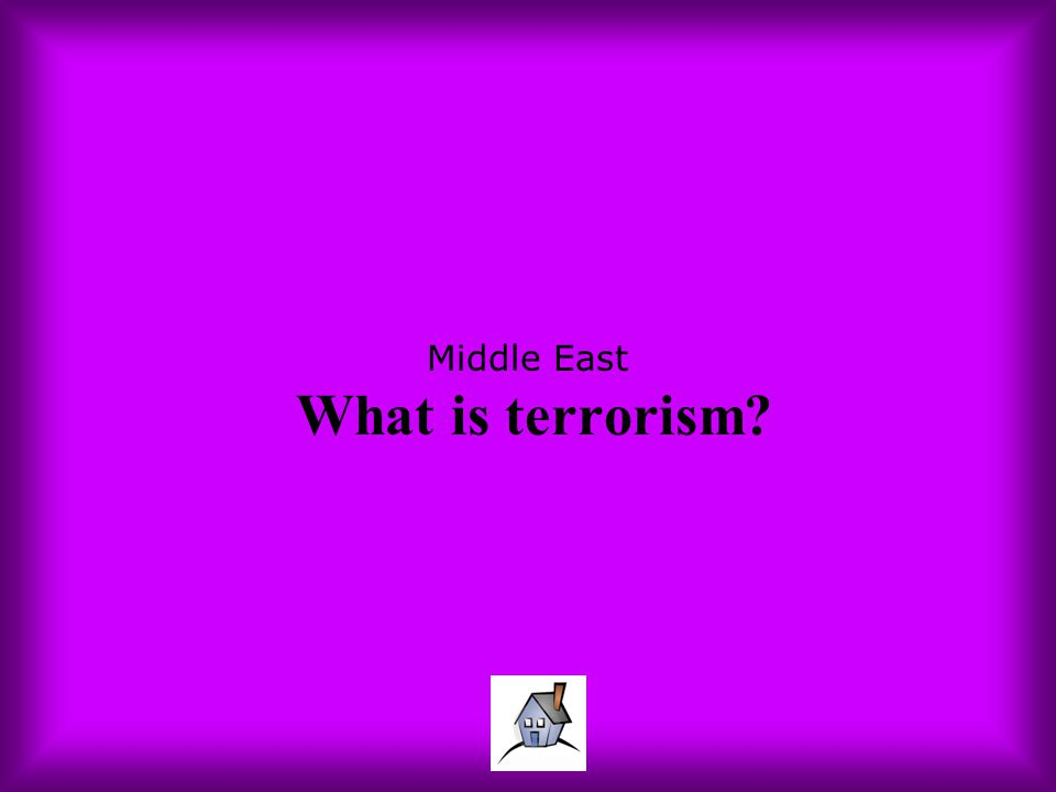 Middle East What is terrorism