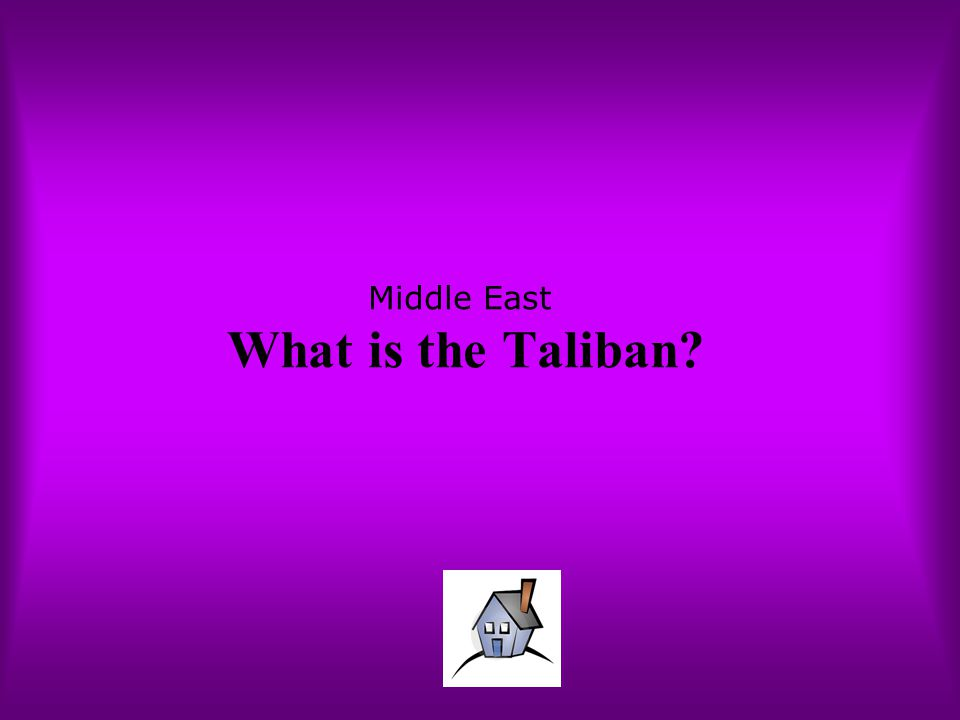 Middle East What is the Taliban