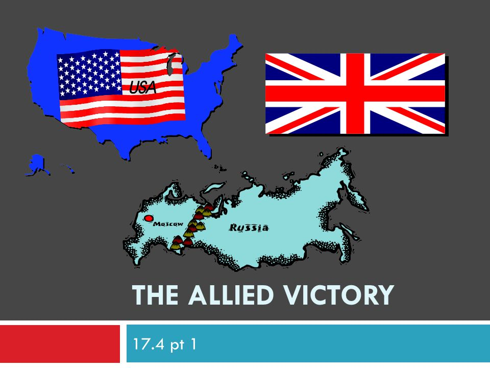 The Allied Victory 17.4 pt 1