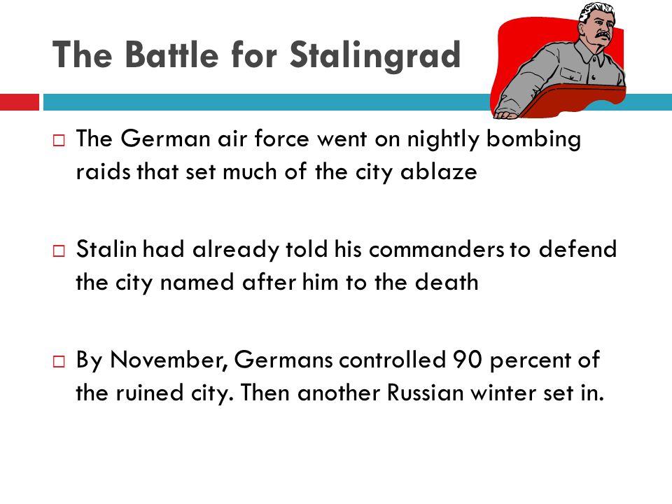 The Battle for Stalingrad