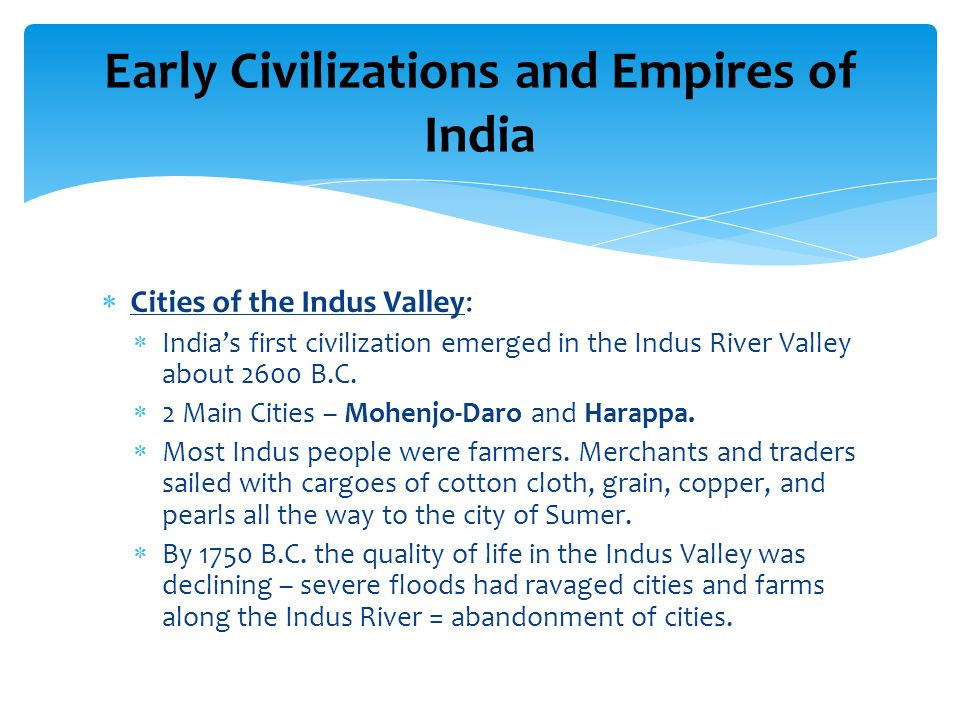 Early Civilizations and Empires of India
