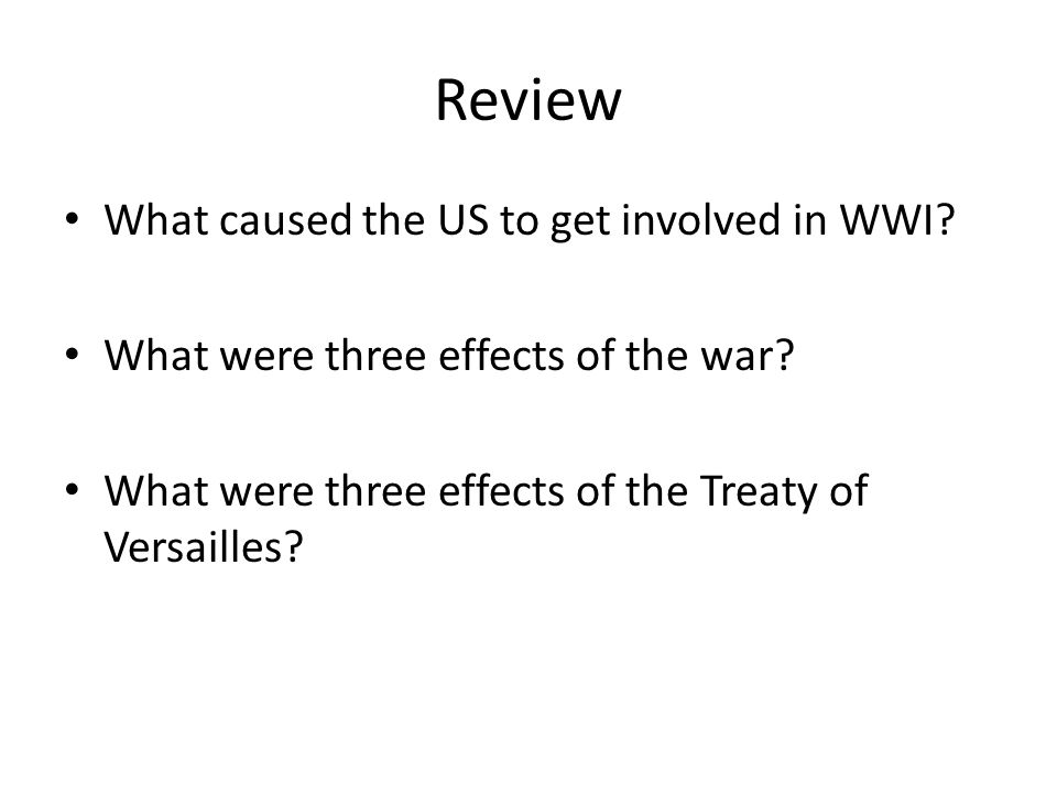 Review What caused the US to get involved in WWI