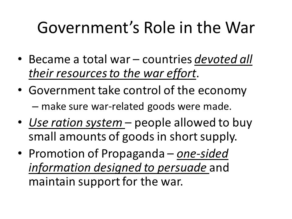 Government's Role in the War
