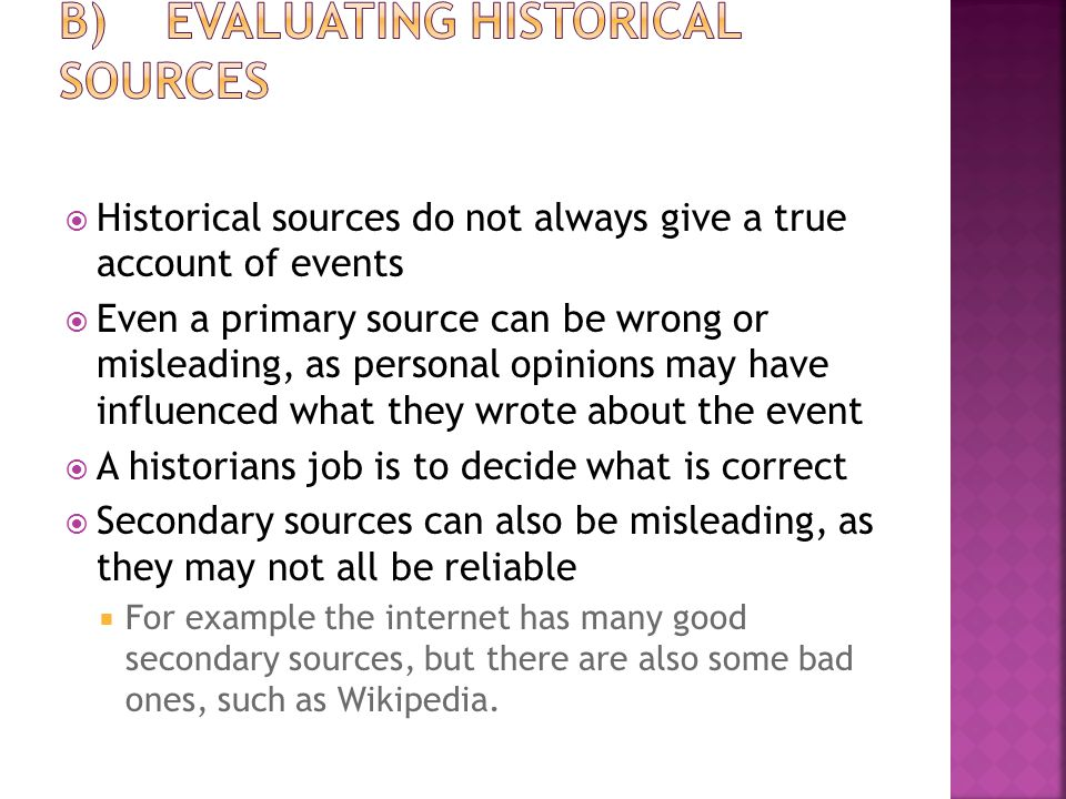 B) Evaluating Historical Sources