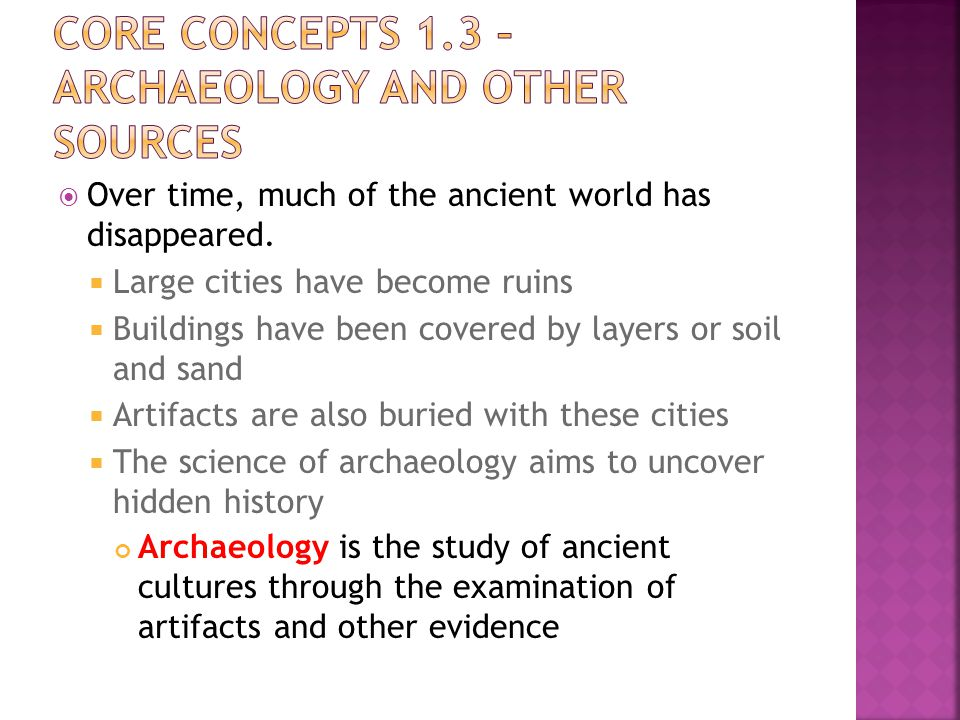 Core Concepts 1.3 – Archaeology and Other Sources